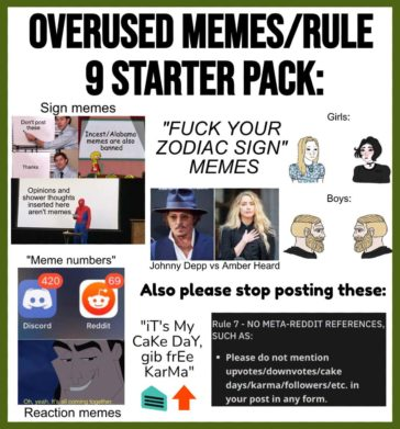 A reminder from the Mod team that these overused memes are banned! Be creative and keep the original memes coming!